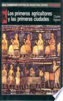 Los primeros agricultores y las primeras civilizaciones