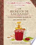 Los secretos de las hadas y sus pociones / The Fairies' Secrets and Potions