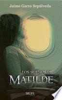 Los Sueños de Matilde