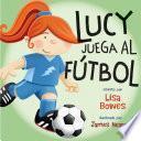 Lucy juega al fútbol