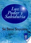luz, poder y sabiduria / light, power and wisdom