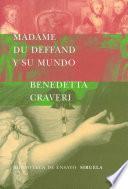 Madame du Deffand y su mundo