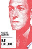 Maestros de la Prosa - H. P. Lovecraft