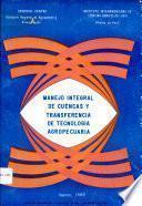Manejo Integral de Cuencas y Transferencia de Tecnologia Agropecuaria