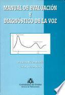 Manual de evaluación y diagnóstico de la voz