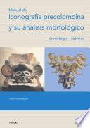 Manual de iconografía precolombina y su análisis morfológico