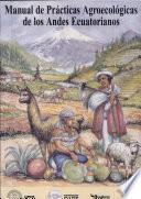 Manual de prácticas agroecológicas de los andes ecuatorianos