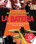 Manual Para Tocar La Bateria / Manual on How to Play the Drums