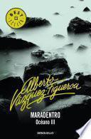 Maradentro (Océano 3)