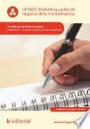 Marketing y plan de negocio de la microempresa. ADGD0210