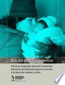 Más allá de la supervivencia: prácticas integrales durante la atención del parto, beneficiosas para la nutrición y la salud de madres y niños