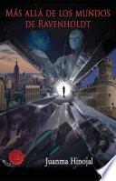 Más allá de los mundos de Ravenholdt