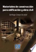Materiales de construcción para edificación y obra civil