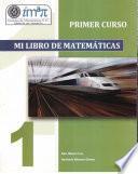 Mi Libro de Matemáticas. PRIMER CURSO