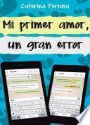 Mi primer amor, un gran error