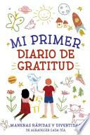 Mi Primer Diario de Gratitud