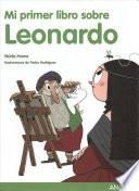 Mi primer libro sobre Leonardo / My First Book About Leonardo