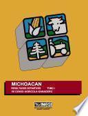 Michoacán. Resultados definitivos. Tomo I. VII Censo Agrícola-Ganadero