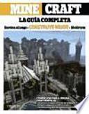 Minecraft : la guía completa