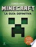 Minecraft: la guía definitiva