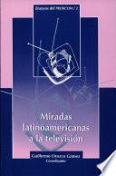 Miradas latinoamericanas a la televisión