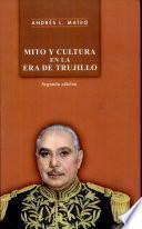 Mito y cultura en la era de Trujillo