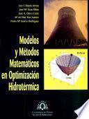 Modelos y métodos matemáticos en optimización hidrotérmica