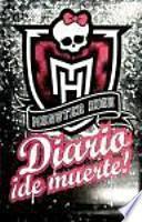 Monster High. Diario ¡de muerte! (Monster High. Drop Dead Diary)