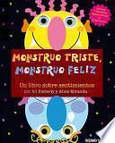 Monstruo Triste, Monstruo Feliz
