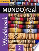 Mundo Real Level 2 Workbook