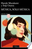 Música, sólo música (Haruki Murakami)