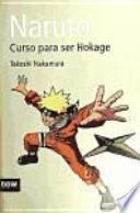 Naruto. Curso para ser Hokage