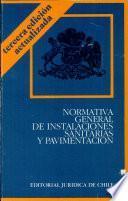 Normativa General de instalaciones sanitarias y pavimentación