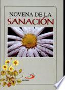 Novena de la Sanacion (Novena of Healing)