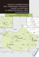 Nuevas coordenadas del territorio huasteco desde la historia, la arqueología, el arte y los rituales.epub
