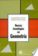 Nuevas tecnologías en geometría