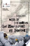 Nueve hombres que murieron en Bornéo
