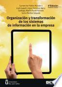 Organización y transformación de los sistemas de información en la empresa