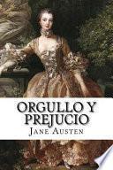 Orgullo y prejucio/ Pride and Prejudice