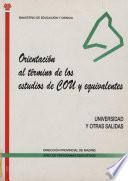 Orientación al término de los estudios de COU y equivalentes