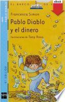 Pablo Diablo y el dinero