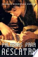 PALABRAS PARA RESCATAR