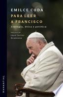 Para leer a Francisco