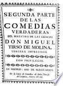 Parte ... De Comedias Verdaderas Del Maestro Tirso De Molina