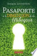 Pasaporte a la Dimensión de Los Milagros