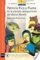 Patricio Pico y Pluma en la extraña desaparición del doctor Bonett