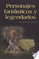 Personajes Fantasticos y Legendarios