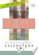 Personal Laboral de la Generalitat Valenciana. Ayudantes de Cocina.temario Y Test