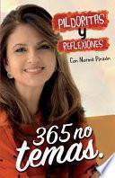 Pildoritas y Reflexiones 365 No Temas
