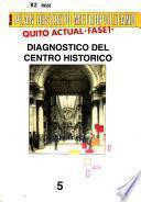 Plan distrito metropolitano [Quito]: Diagnóstico del centro histórico